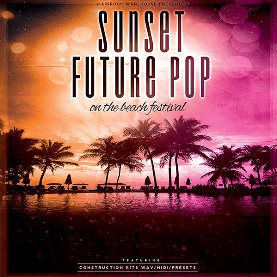 sunset-future-pop-sample-pack-wav-midi-presets-mainroom-warehouse