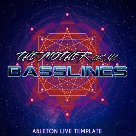 Ableton Live Psytrance Template - The Mother of all Basslines