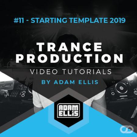 adam-ellis-trance-production-tutorial-11-starting-template-2019