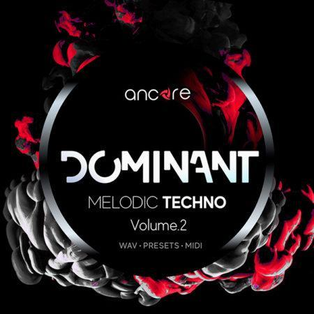 dominant-vol-2-melodic-techno-construction-kits-by-ancore-sounds
