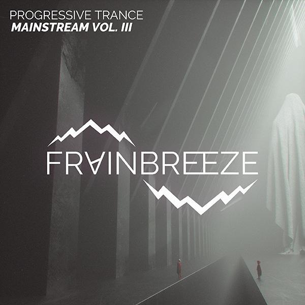 Frainbreeze - Mainstream Progressive Trance Template Vol  3