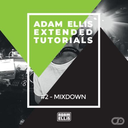 adam-ellis-extended-tutorials-2-mixdown
