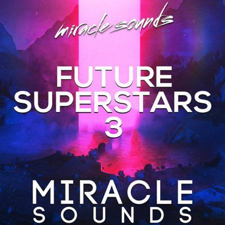 miracle-sounds-future-house-superstars-3-constructions-kits