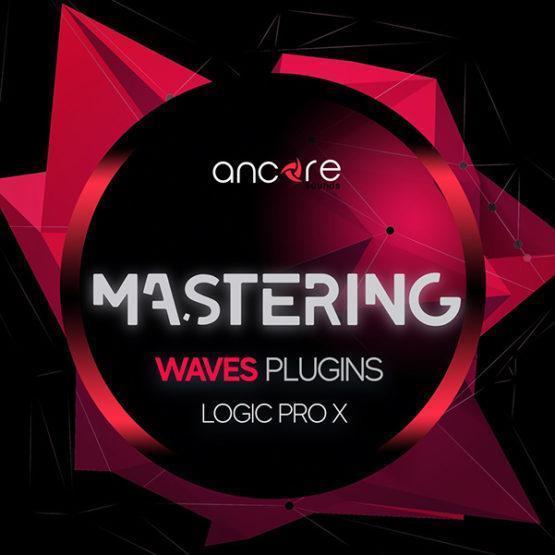 waves-edm-mastering-logic-pro-template-ancore-sounds