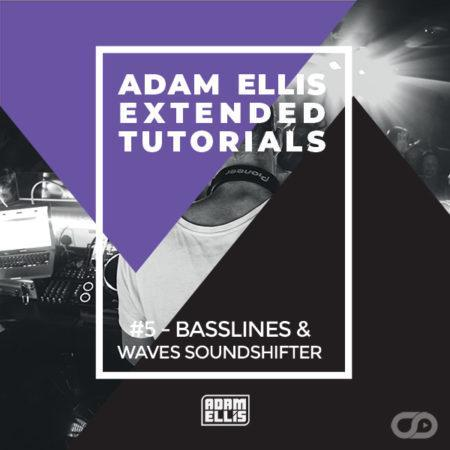 adam-ellis-extended-tutorial-5-basslines-waves-soundshifter