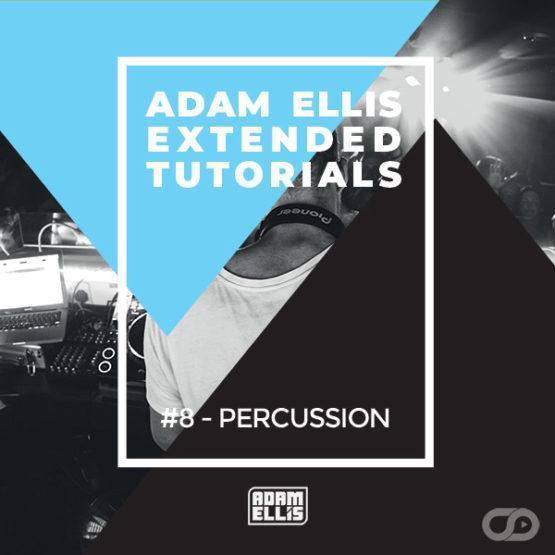 adam-ellis-extended-tutorial-8-percussion-myloops-2