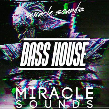 miracle-sounds-bass-house
