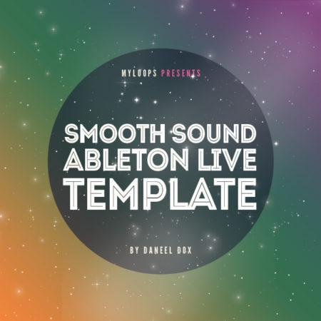 smooth-sound-ableton-live-template-by-daneel-dox