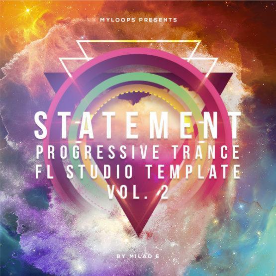 statement-vol-2-progressive-trance-fl-studio-template-milad-e