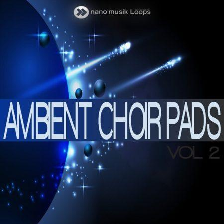 Ambient Choir Pads Vol 2