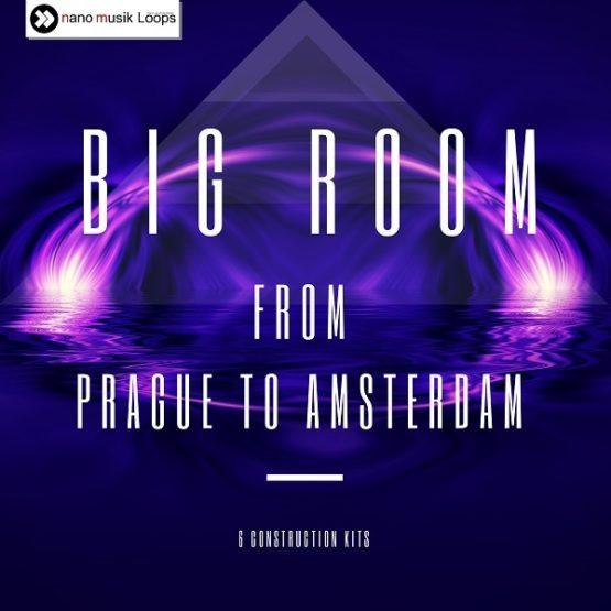 Big Room: From Prague to Amsterdam