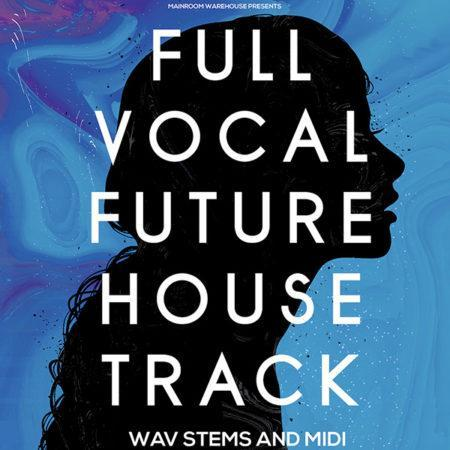 Full-vocal-future-house-track-stems-and-midi-mainroom-warehouse