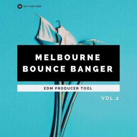 Melbourne Bounce Banger Vol 2