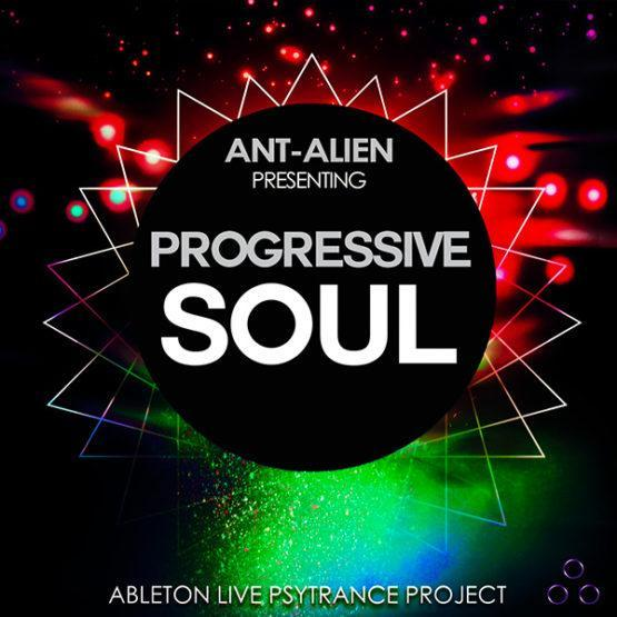 Progressive Soul - Ableton Live Psytrance Template