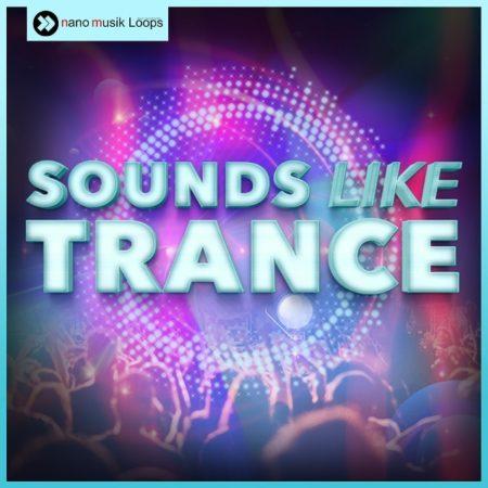 Sounds Like Trance