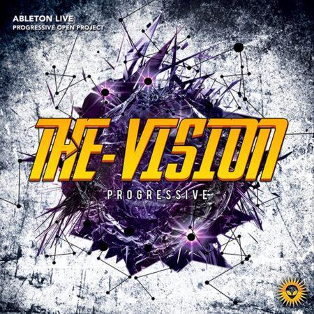 The Vision - Ableton Live Progressive Template