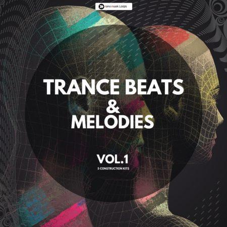 Trance Beats & Melodies Vol 1