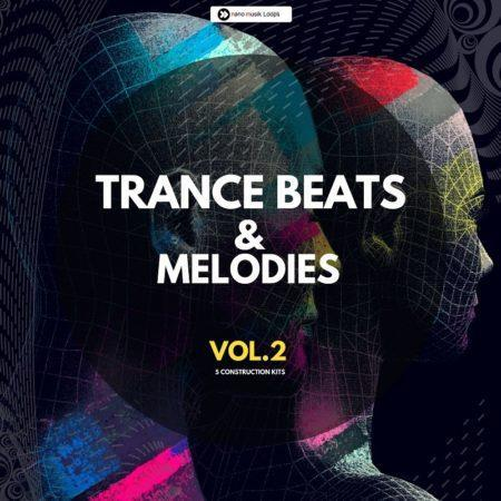 Trance Beats & Melodies Vol 2