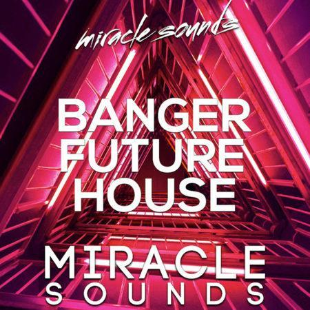banger-future-house-sample-pack-by-miracle-sounds