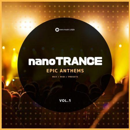 NanoTrance: Epic Anthems Vol 1