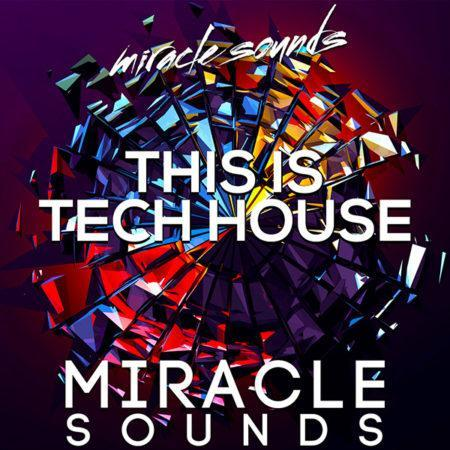 this-is-tech-house-sample-pack-by-miracle-sounds-myloops