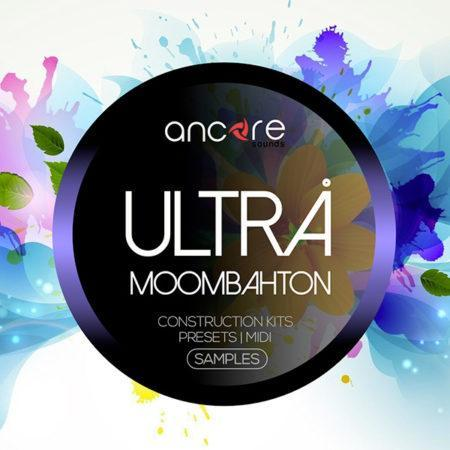 ultra-moombahton-sample-pack-by-ancore-sounds