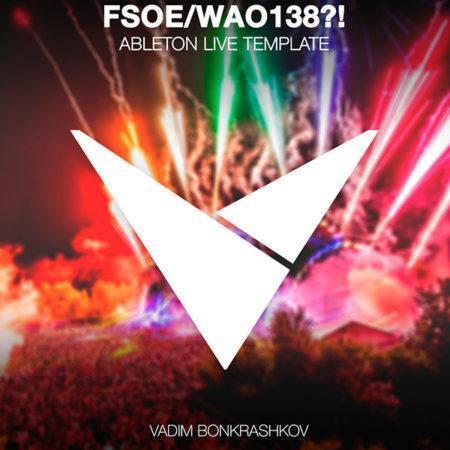 vadim-bonkrashkov-fsoe-wao138-ableton-live
