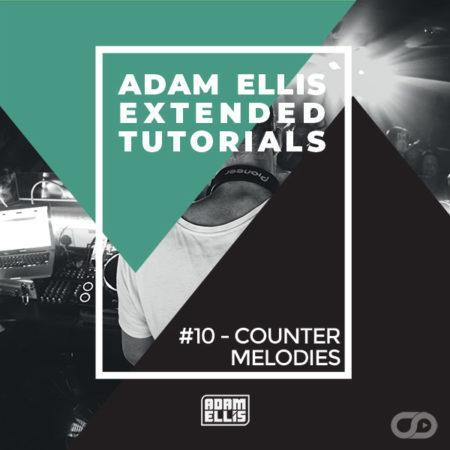 adam-ellis-extended-tutorial-10-counter-melodies