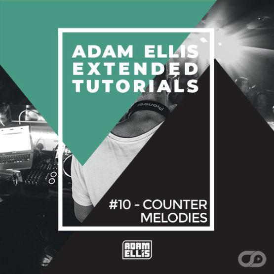 adam-ellis-extended-tutorial-10-counter-melodies