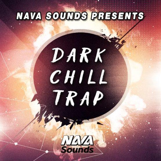 Nava Sounds - Dark Chill-Trap (Construction Kits)