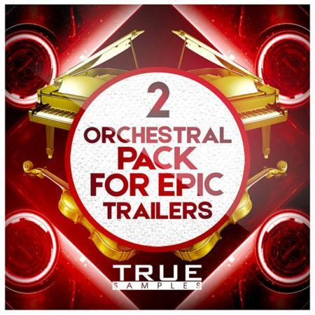 Orchestral Pack For Epic Trailers 2 - True Samples