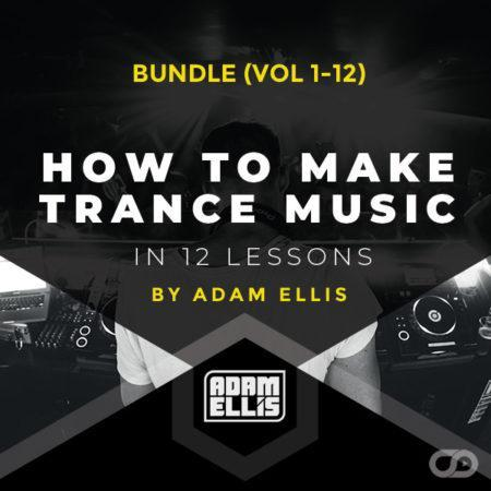 adam-ellis-how-to-make-trance-music-in-12-lessons-bundle