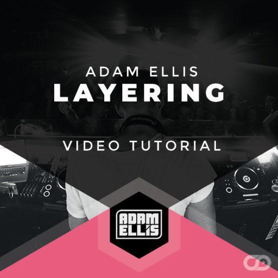 adam-ellis-layering-tutorial-myloops
