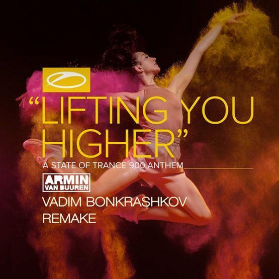 armin-van-buuren-lifting-you-higher-vadim-bonkrashkov-remake