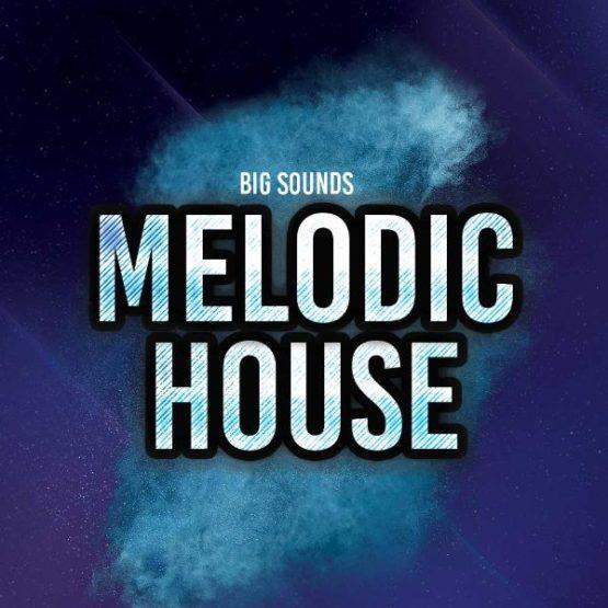 big-sounds-melodic-house-sample-pack-highlife-samples-download