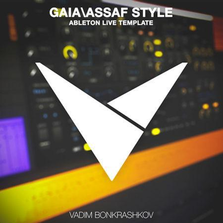 gaia-assaf-style-ableton-live-template-by-vadim-bonkrashkov