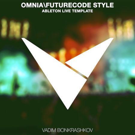 omnia-futurecode-style-ableton-live-template-vadim-bonkrashkov