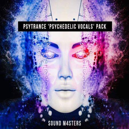 Sound M4sters - Psytrance 'Psychedelic Vocals' Pack