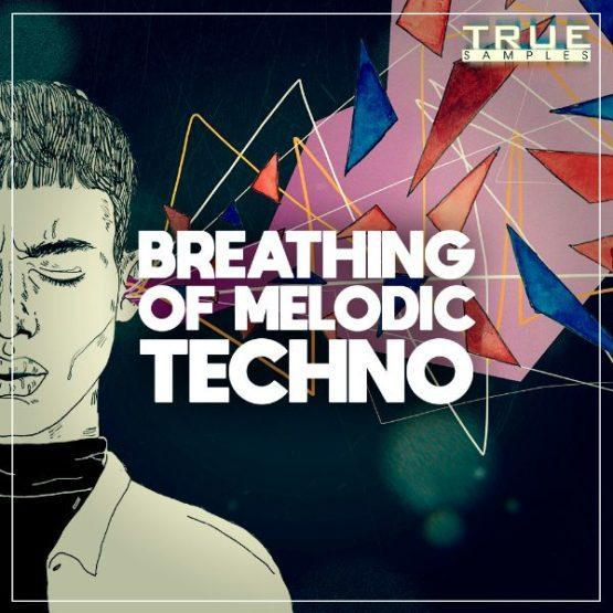 breathing-of-melodic-techno-sample-pack-true-samples