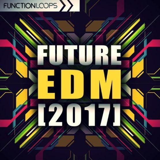 future-edm-2017-sample-pack-function-loops
