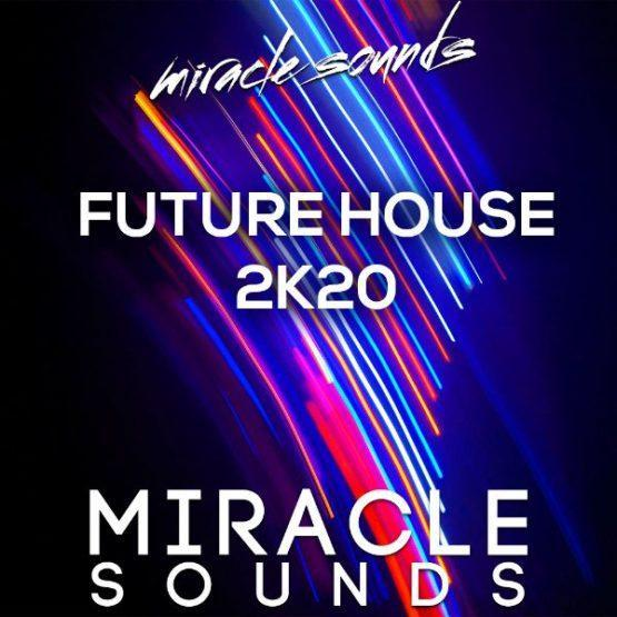 future-house-2k20-sample-pack-by-miracle-sounds