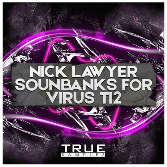 nick-lawyer-soundbank-for-virus-ti-2-true-samples