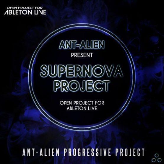 supernova-ableton-live-psytrance-project-ant-alien