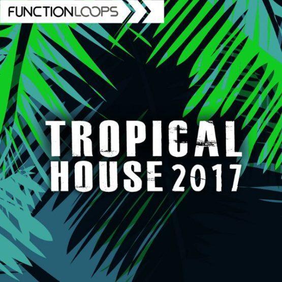 tropical-house-2017-sample-pack-function-loops