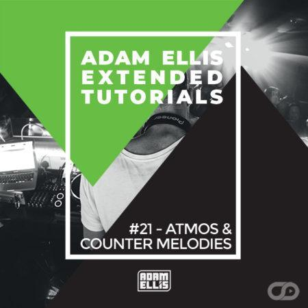 adam-ellis-extended-tutorial-21-atmos-counter-melodies