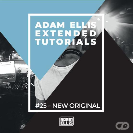 adam-ellis-extended-tutorial-25-new-original