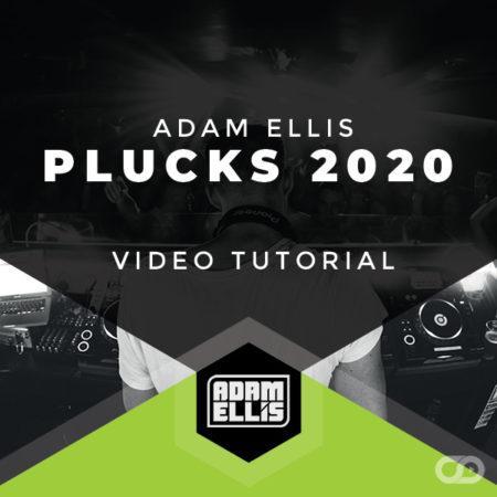 adam-ellis-plucks-2020-trance-tutorial