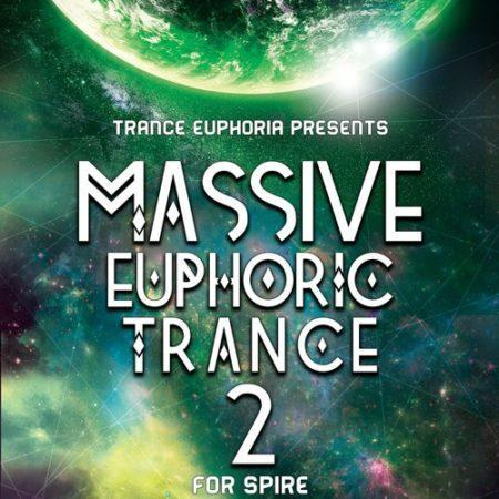 Massive Euphoric Trance 2 For Spire