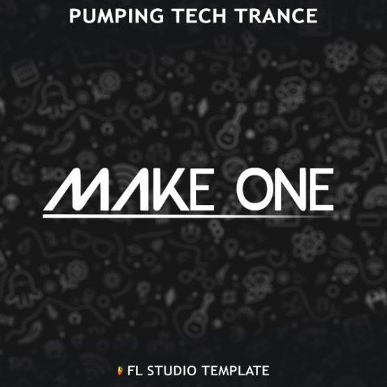 make-one-pumping-tech-trance-fl-studio-template