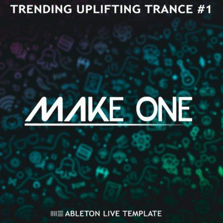 make-one-trending-uplifting-trance-ableton-live-template